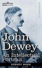 John Dewey: An Intellectual Portrait: By Sidney Hook