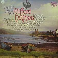 Clifford Hughes(Vinyl LP)Over The Sea To Skye-MFP-MFP 500555-UK-VG+/NM