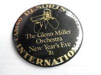 "VINTAGE 4"" PINBACK BUTTON #55- 065 - GLENN MILLER ORCHESTRA 1981 -RESORTS CASINO"