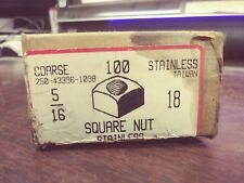 "STAINLESS STEEL SQUARE NUTS 5/16""-18 250-43396-1098 COARSE 100 COUNT NEW IN BOX"