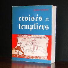 Léon Gorny - Croisés et Templiers / 1974