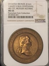 HK-137 Valley Forge Centennal  NGC Cert  MS64 So Called Dollar  SCARSDALE COIN