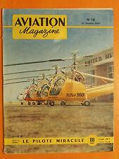 AVIATION magazine N° 18 du 15/01/1951- Hiller 360- Le pilote miraculé