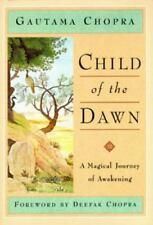 Child of the Dawn: A Magical Journey of Awakening by Gautama Chopra , Hardcover