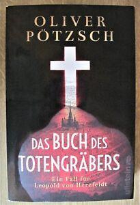 Das Buch des Totengräbers Oliver Pötzsch Thriller Krimi historisch NEU 2021