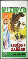 CINEMA-locandina LA LEGIONE DEL SAHARA alan ladd