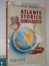 ATLANTE STORICO ICONOGRAFICO Il Piccolo Rinaudo Paravia 1962 libro scuola di