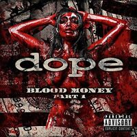 DOPE - BLOOD MONEY PART 1   CD NEW+