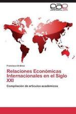 Relaciones Economicas Internacionales En El Siglo XXI (Paperback or Softback)