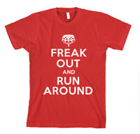 FREAK OUT AND RUN AROUND Unisex Adult T-Shirt Tee Top