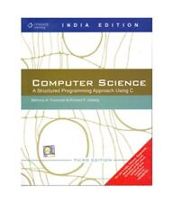 Computer Science A Structured Programming Approach Using C by Forouzan