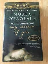 My Dream of You by Nuala O'Faolain (2002, Paperback, Reprint) Good Book