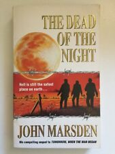 The Dead of the Night by John Marsden The Tomorrow Series Book 2