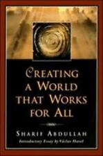 Creating a World That Works for All, Sharif M Abdullah, Good Book