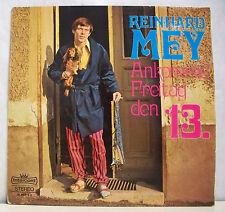 "33T REINHARD MEY Vinyl Record LP 12"" ANKOMME FREITAG DEN 13 - INTERCORD 28969-4"