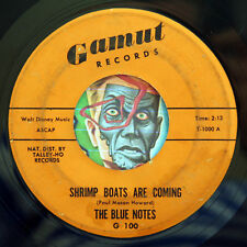 HEAR  Blue Notes 45 Shrimp Boats Are Coming/My Heart Cries GAMUT doo wop R&B