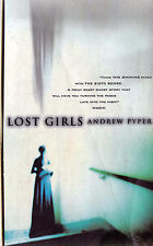 LOST GIRLS Andrew Pyper BOOK P/B   SirH70