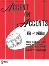 Accent on Accents, Bk 1: Modern Snare Drum Studies Written with Contemporary Not