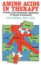 Amino Acids in Therapy: A Guide to the Therapeutic Application of Protein Consti