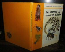 ANCIEN LIVRE . EDITIONS GAMMA . LES INSECTES .1970. ABEILLE GUEPE FOURMI