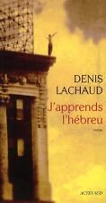 j'apprends l'hébreu Lachaud  Denis Occasion Livre
