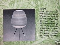 PUBLICITÉ 1961 PHILIPS LAMPE DE TABLE LUMINAIRES DE LUXE - ADVERTISING