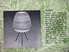 PUBLICITÉ 1961 PHILIPS LAMPE DE TABLE LUMINAIRES DE LUXE - ADVERTISING