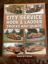 City Service Hook & Ladder Trucks And Quads Paperback book by Walter M.P. McCall