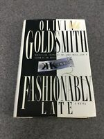 Fashionably Late by Olivia Goldsmith (1994, Hardcover) F3A