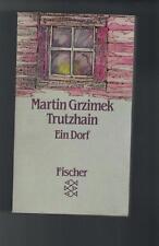 Martin Grzimek Trutzhain - Ein Dorf - 1986
