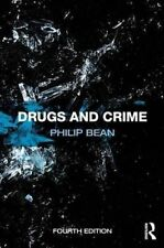 Drugs and Crime, Good Condition Book, Bean, Philip, ISBN 9780415657310