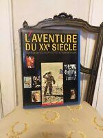 Sous la direction d'Alain Peyrefitte : L'Aventure du XXE Siècle – Hachette –1988
