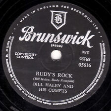 "CLASSIC BILL HALEY 78 "" RUDY'S ROCK / BLUE COMET BLUES "" UK BRUNSWICK 05616 E/E-"