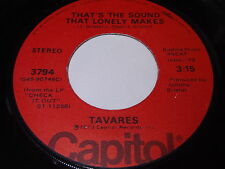 Tavares: That's The Sound That Lonely Makes / Little Girl 45