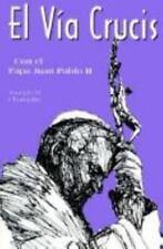 El Via Crucis: Con El Papa Juan Pablo II (Hardback or Cased Book)