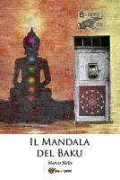 Il Mandala del Baku  di Marco Melis,  2018,  Youcanprint