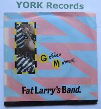 "FAT LARRY'S BAND - Golden Moment - Excellent Condition 7"" Single WMOT VS 514"