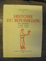 Horace Chauvet Histoire du Roussillon des origines à nos jours / Horace Chauvet