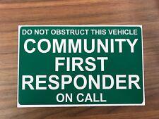 COMMUNITY FIRST RESPONDER on Call Dash Card car windscreen Parking Ambulance