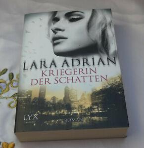 Lara Adrian Kriegerin der Schatten Fantasy Liebesromane Romantik