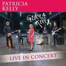 PATRICIA KELLY - GRACE & KELLY - LIVE IN CONCERT   CD NEW+
