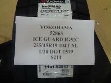 1 NEW YOKOHAMA ICE GUARD IG52C 255 45 19 104T TIRE W LABEL 52863 Q0