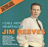 JIM REEVES: I CALL HER HEARTACHE