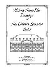 Historic House Plan Drawings of New Orleans - Books 1-5 Full Set - Architecture