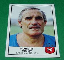 N°255 ROBERT VICOT FC ROUEN FCR PANINI FOOTBALL 84 1983-1984