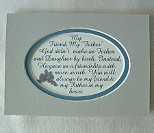 FATHER IN LAW MY FRIEND God Gave STEPFATHER Heart from Daugh verses poem plaques