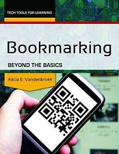 Bookmarking: Beyond the Basics (Tech Tools for Learning)