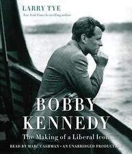 Bobby Kennedy: The Making of a Liberal Icon, free shipping