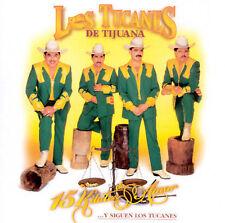 Tucanes De Tijuana : 15 Kilates De Amor Y Siguen Los Tucanes CD