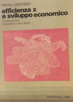LEIBENSTEIN, Efficienza x e sviluppo economico una teoria generale. economia